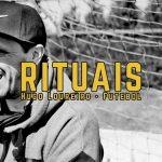 Rituais: Hugo Loureiro – Ep.3