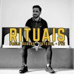 Rituais: Paulo Borges – Ep 5